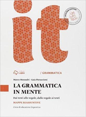 Grammatica in mente. Mappe riassuntive. Per la Scuola media. Con espansione online