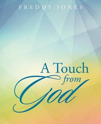A Touch from God