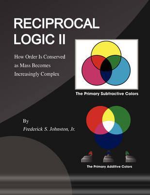 Reciprocal Logic 2