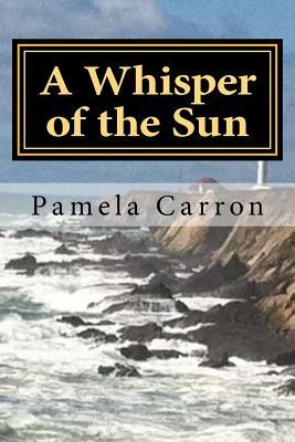 A Whisper of the Sun
