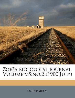 Zoe?a Biological Journal. Volume V.5