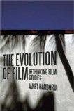 The Evolution of Film