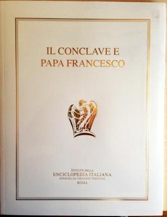 Il Conclave e Papa Francesco