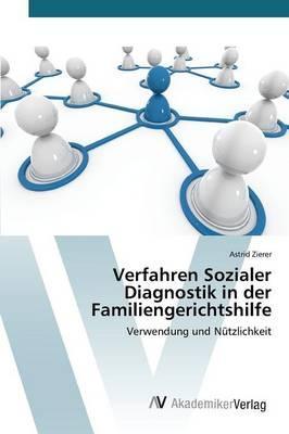 Verfahren Sozialer Diagnostik in der Familiengerichtshilfe