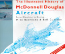 The Illustrated History of McDonnell Douglas Aircraft