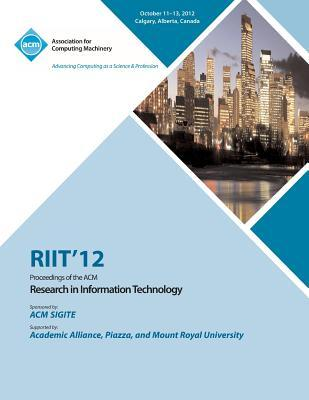 Riit 12 Proceedings of the ACM Research in Information Technology