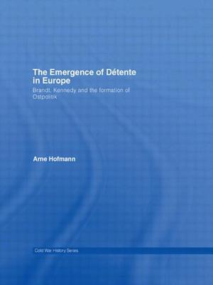 The Emergence of Détente in Europe