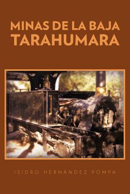Minas De La Baja Tarahumara