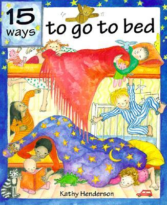 Fifteen Ways to Go to Bed