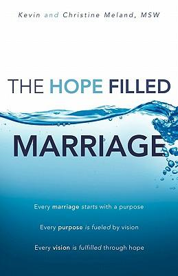 The Hope Filled Marriage