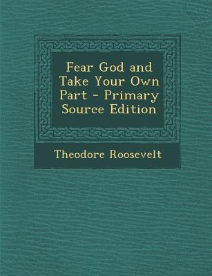 Fear God and Take Yo...