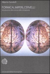 Formicai, imperi, cervelli