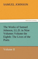 The Works of Samuel Johnson, LL.D. in Nine Volumes Volume the Eighth