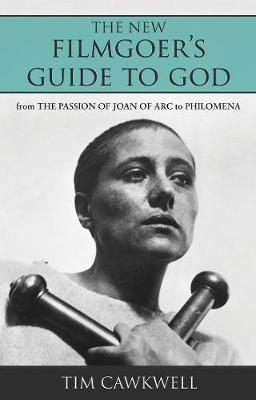 The New Filmgoer's Guide to God