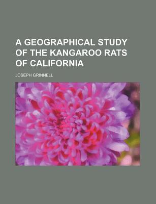A Geographical Study of the Kangaroo Rats of California