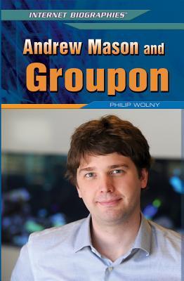 Andrew Mason and Gro...