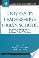 University Leadership in Urban School Renewal