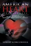 American Heart of Darkness, Vol. 1