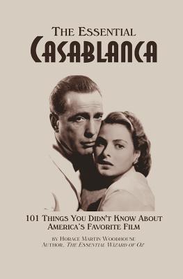 The Essential Casablanca