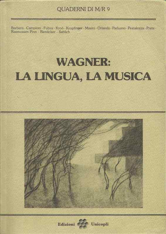 Wagner, la lingua, la musica