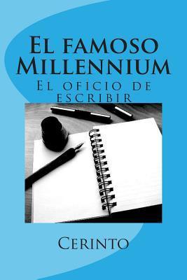 El famoso Millennium / The famous Millennium