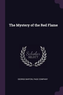 The Mystery of the Red Flame