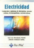 Electricidad: fundamentos y problemas de electrostática, corriente continua