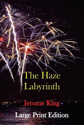 The Haze Labyrinth