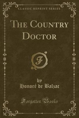 The Country Doctor (Classic Reprint)