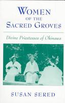 Women of the Sacred Groves