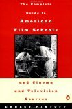 Complete Guide to American Film Schools and Cinema and Television Course