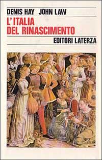 L'Italia del Rinascimento