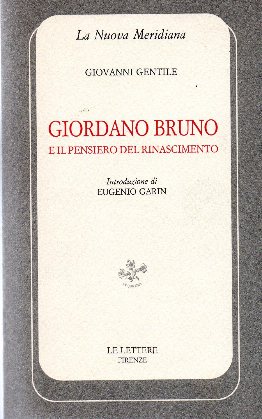 Giordano Bruno e il pensiero del Rinascimento