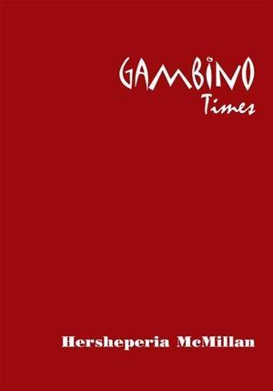 Gambino Times