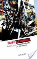 Shape as Memory