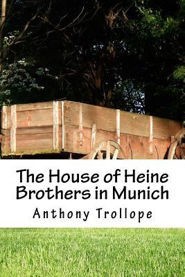 The House of Heine Brothers in Munich