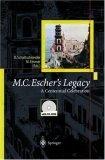 M.C. Escher's Legacy