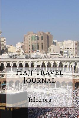 Hajj Travel Journal