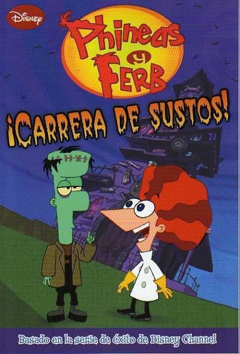 Phineas y Ferb: ¡Ca...