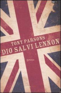Dio salvi Lennon