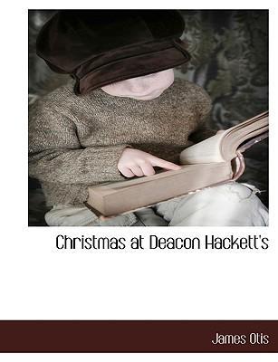Christmas at Deacon Hackett's