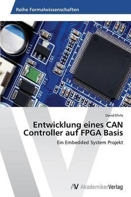 Entwicklung eines CAN Controller auf FPGA Basis