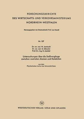 Untersuchungen Über Die Stossvorgänge Zwischen Neutralen Atomen Und Molekülen