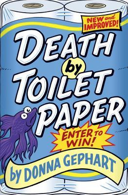 Death by Toilet Pape...