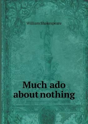 Much Ado about Nothi...