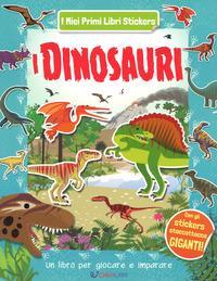 I dinosauri. Ediz. a colori