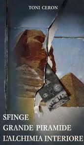 Sfinge - Grande piramide - L'alchimia interiore