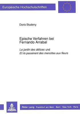 Epische Verfahren bei Fernando Arrabal