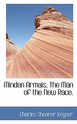 Minden Armais, the Man of the New Race