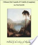 """Ann Ward Radcliffe: """"I misteri del castello d'Udolfo"""""""